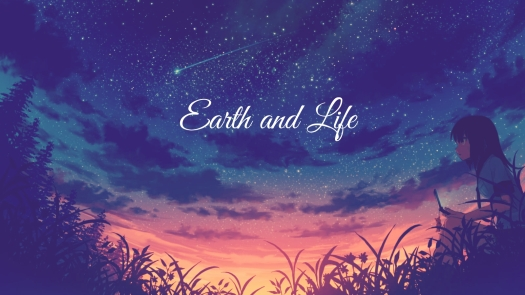 earth and life