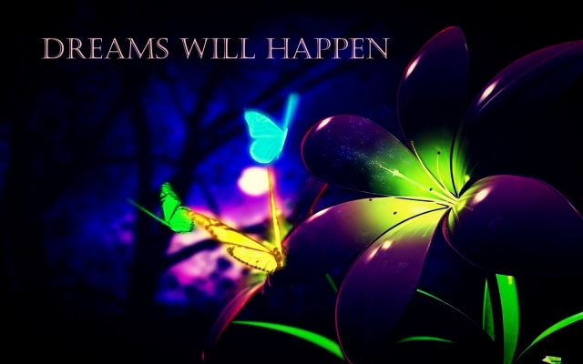 dreams will happen
